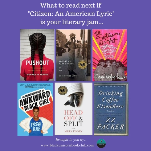 What to read next if -Citizen- An American Lyric- bis your jam... (1)